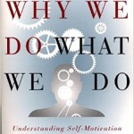 böcker om ledarskap Why We Do What We Do: Understanding Self-Motivation